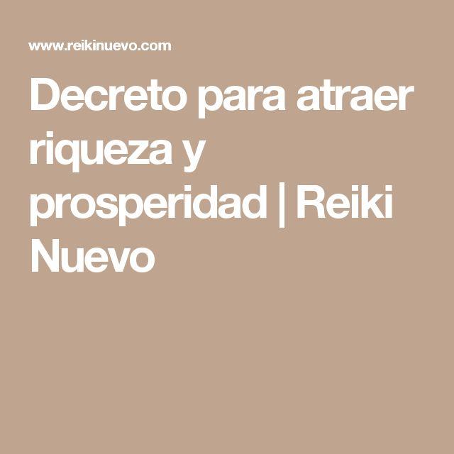 Decreto para atraer riqueza y prosperidad | Reiki Nuevo