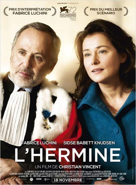 """♥♥♥♥ """"L'Hermine"""", une comédie dramatique de Christian Vincent avec Fabrice Luchini, Sidse Babett Knudsen, Corinne Masiero... (11/2015)"""