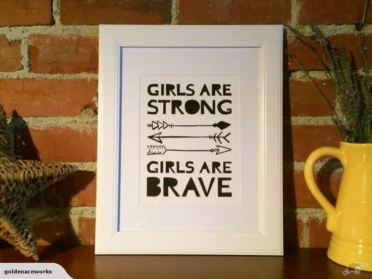 "Pimp your kid's walls with some sweet artwork. ""Girls are strong. Girls are Brave"" Quote Wall Art Print Trademe NZ SHE ACED IT LIMITED trading as Golden Ace Works."