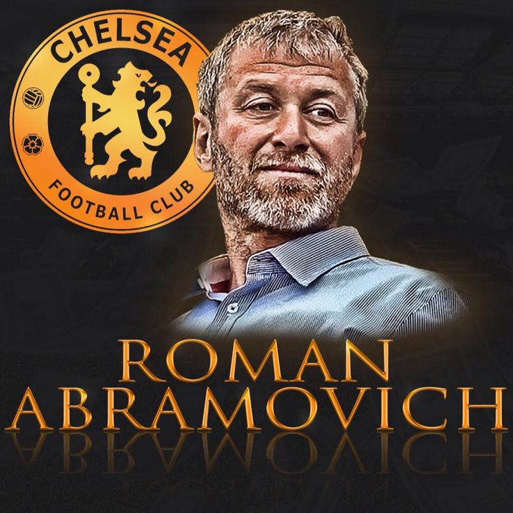 Roman Abramovich ~ Chelsea FC