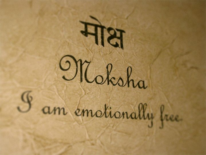 The word moksha (MOKE-shah) is an ancient Sanskrit sutra that means freedom, liberation, or release. The sutra has been used for thousands of years by millions of people to transform negative energy into a higher state of awareness.    Whenever you feel stressed, anxious, or out of balance, imagine that you are pure, unlimited consciousness, free of whatever situation has thrown you off course.: