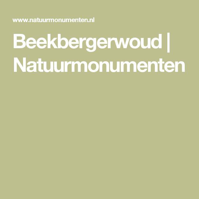Beekbergerwoud | Natuurmonumenten