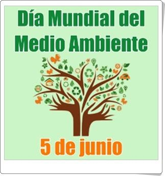 Día Mundial del Medio Ambiente (5 de junio)