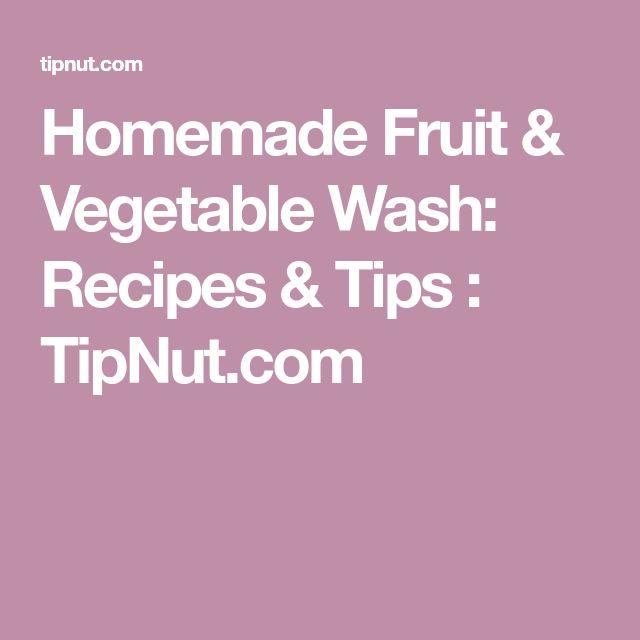 Homemade Fruit & Vegetable Wash: Recipes & Tips : TipNut.com