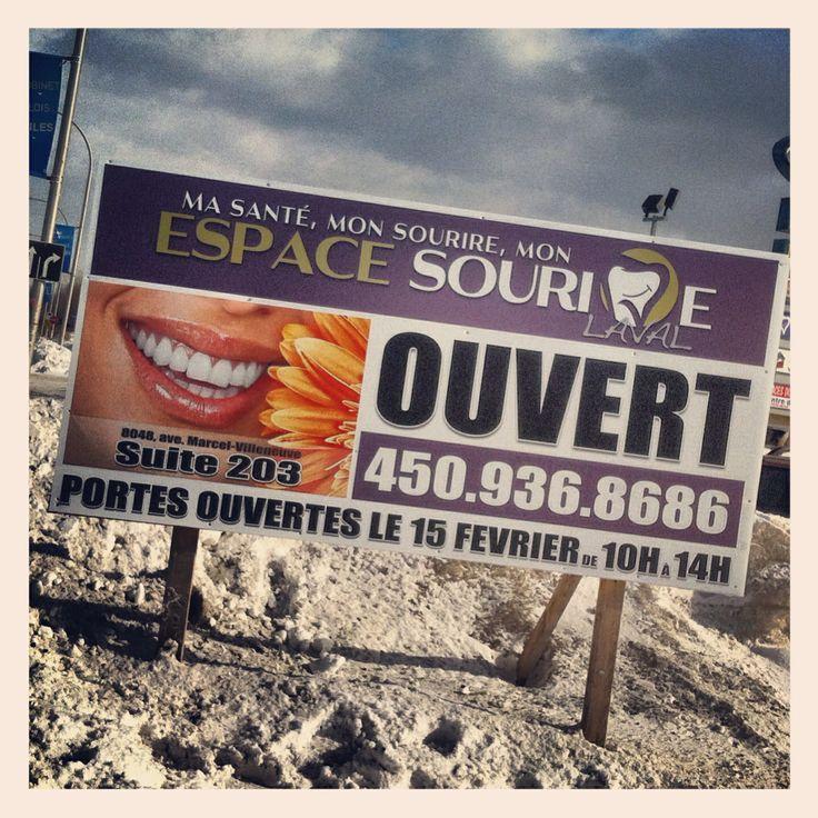 ESPACE SOURIRE LAVAL Clinique dentaire . Affiche grand-format, coroplast 8' x 4' St-François, Laval Qc 450 936-8686 ---  CRÉATION ET IMPRESSION TERREBONNE Pour plus d'info, www.iplasma.ca