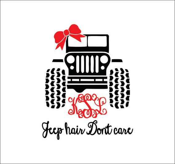 Jeep hair don't care made for monogram DXF SVG by ShoogzSensations