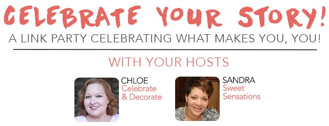 Celebrate Your Story! #79 - Celebrate & Decorate