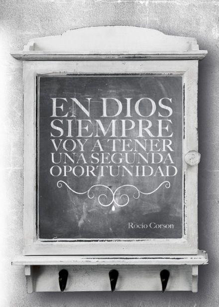 """""""En Dios siempre voy a tener una segunda oportunidad"""". - Pastora Rocio Corson"""