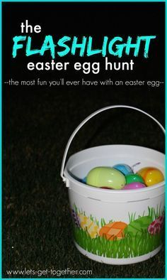 The Flashlight Easter Egg Hunt from Let's Get Together - such a cool family tradition when your kids are a little older. #easter #tradition
