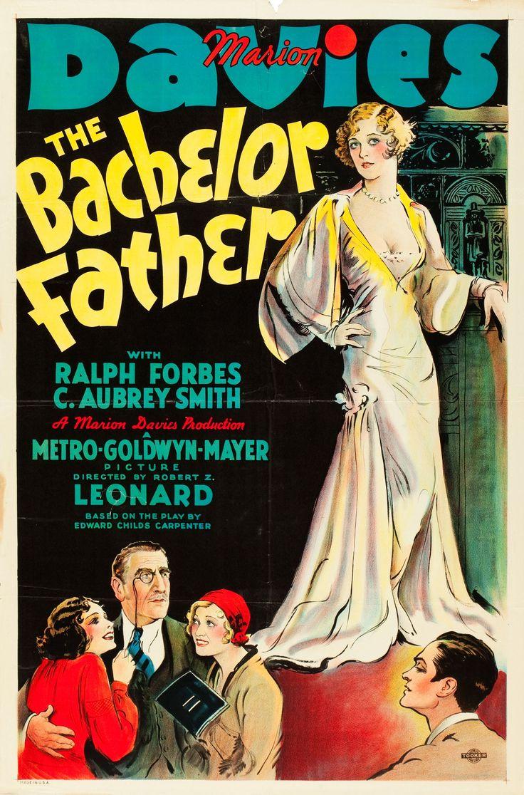 The Bachelor Father (1931) Stars: Marion Davies, Ralph Forbes, C. Aubrey Smith, Ray Milland, Guinn 'Big Boy' Williams ~ Director: Robert Z. Leonard