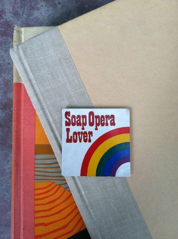 Soap Opera Lover Magnet