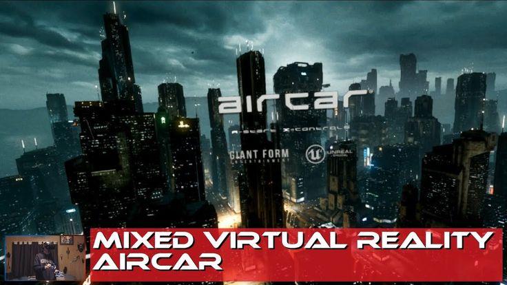 MIXED VIRTUAL REALITY - AIRCAR