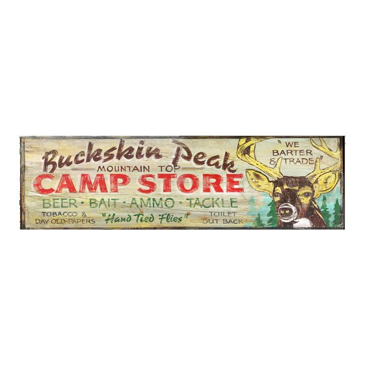 Buckskin Peak Camp Store - Vintage Sign http://www.timberwolfbay.com/products/buckskin-peak-camp-store