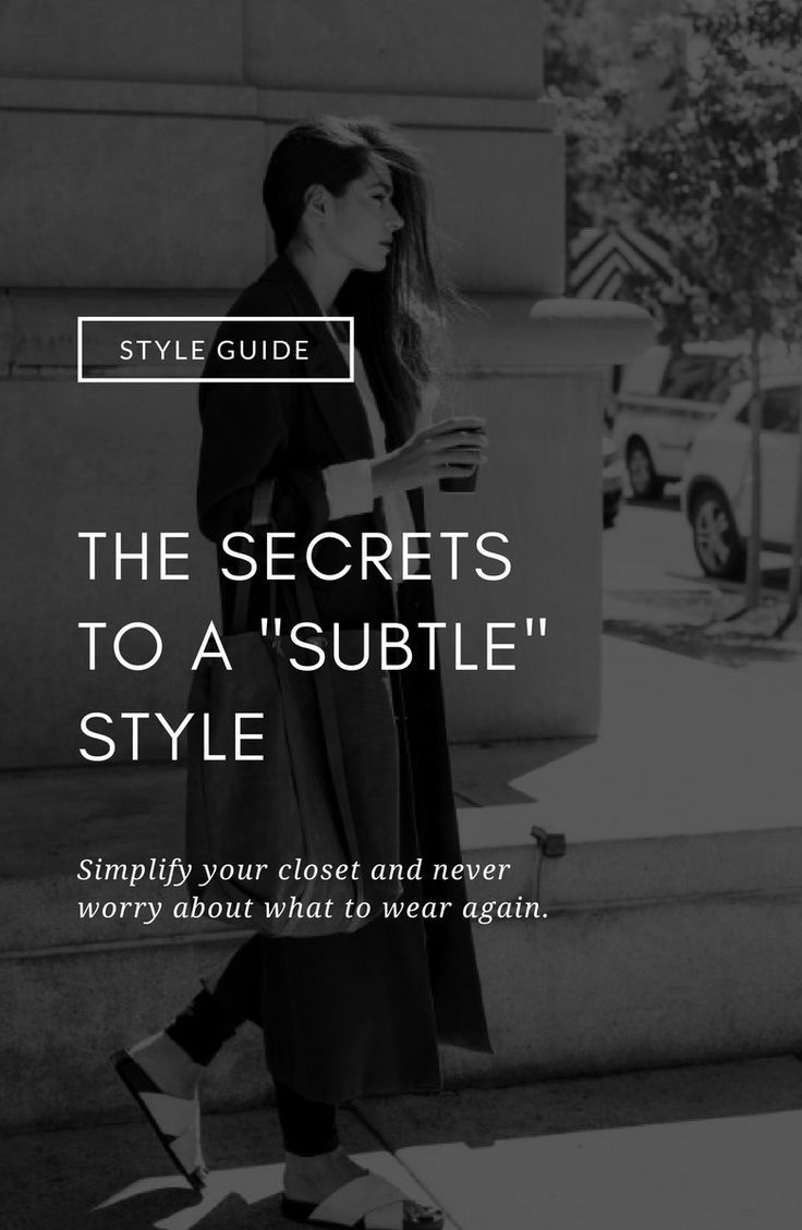 b489665be These are the secrets to a subtle style