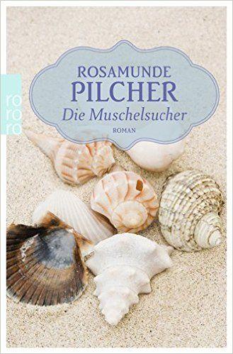 Die Muschelsucher: Amazon.de: Rosamunde Pilcher, Jürgen Abel: Bücher Gelesen