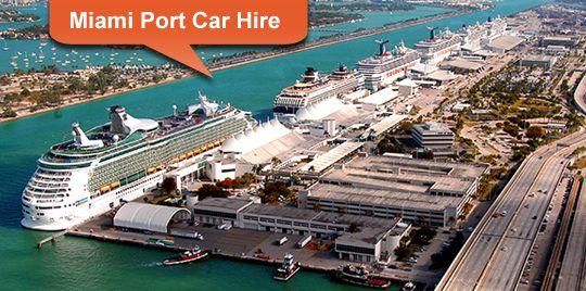 Car Hire At Miami Cruise Port