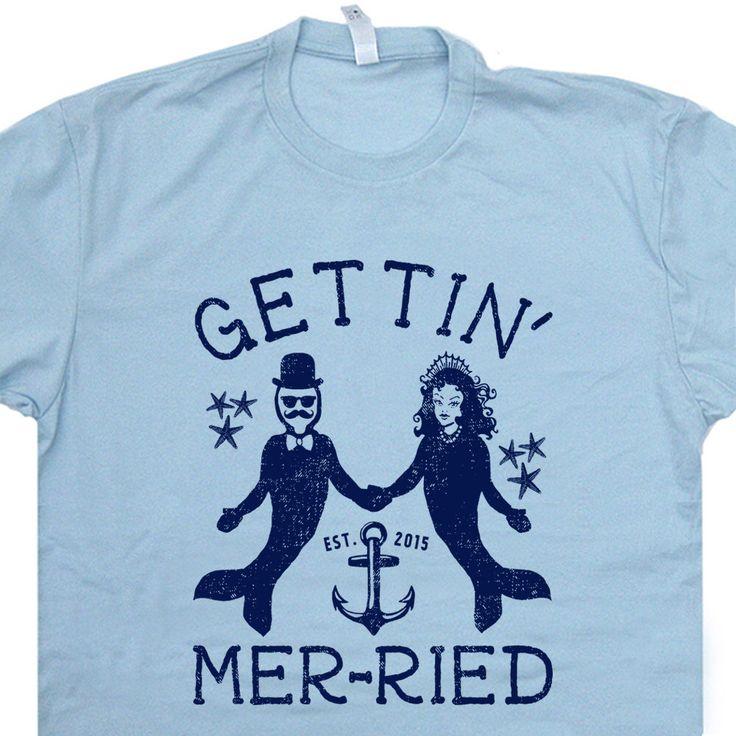 Getting Married Mermaid T Shirt Merman Nautical Wedding Gift T Shirt Bachelorette Party T Shirt Getting Mer-ried T Shirt Mens Womens T Shirt by Shirtmandude on Etsy https://www.etsy.com/listing/231093791/getting-married-mermaid-t-shirt-merman