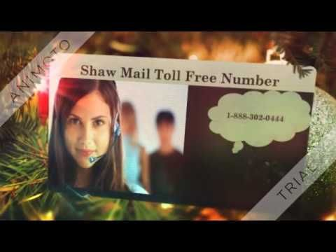 Shaw Mail 1 -888- 302- 0444 Toll Free Number