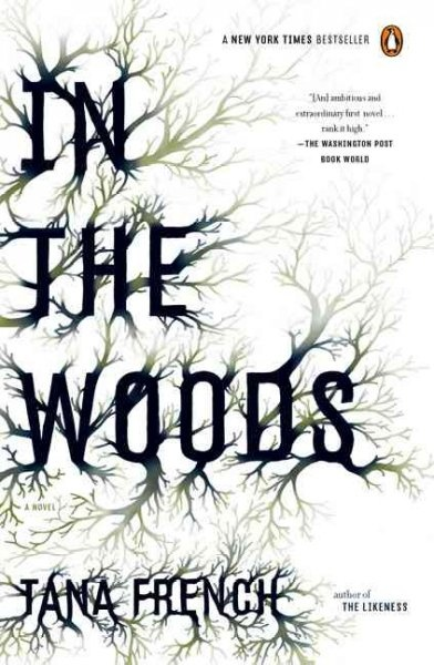 In The Woods- Tana French