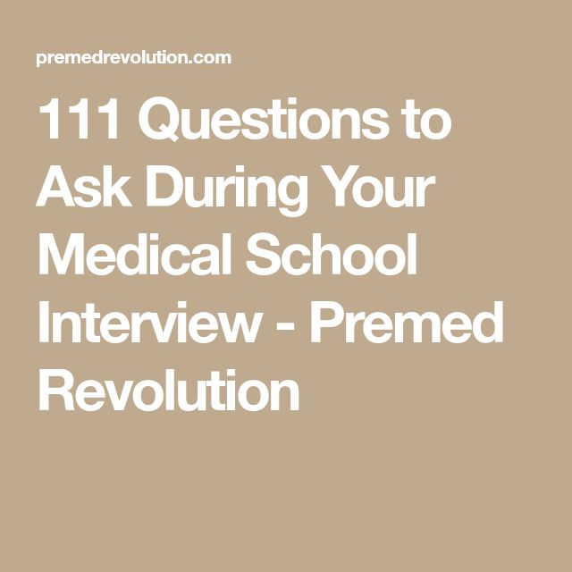 111 Questions to Ask During Your Medical School Interview - Premed Revolution