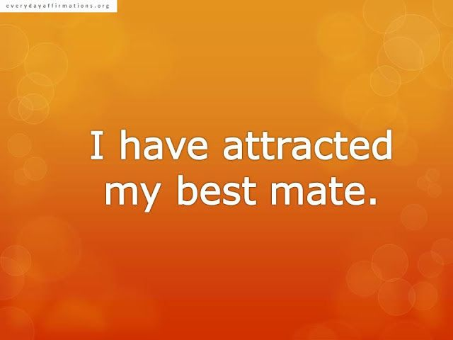Positive Affirmations To Help You Attract Women