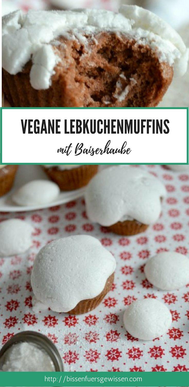 Vegane Lebkuchenmuffins mit Baiserhaube - Veganes Weihnachtsrezept #veganbacken #vegan #weihnachtsrezept #muffins #lebkuchen