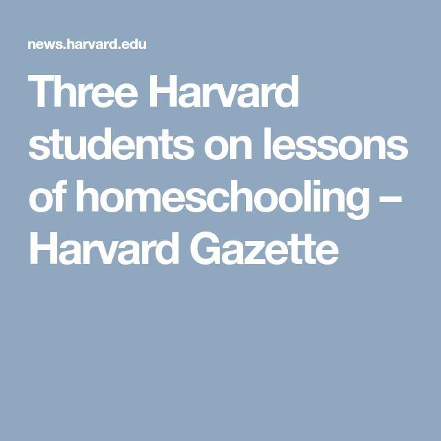 Three Harvard students on lessons of homeschooling – Harvard Gazette