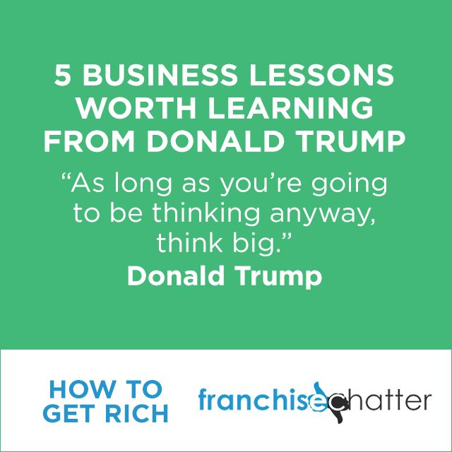 5 Business Lessons Worth Learning from Donald Trump