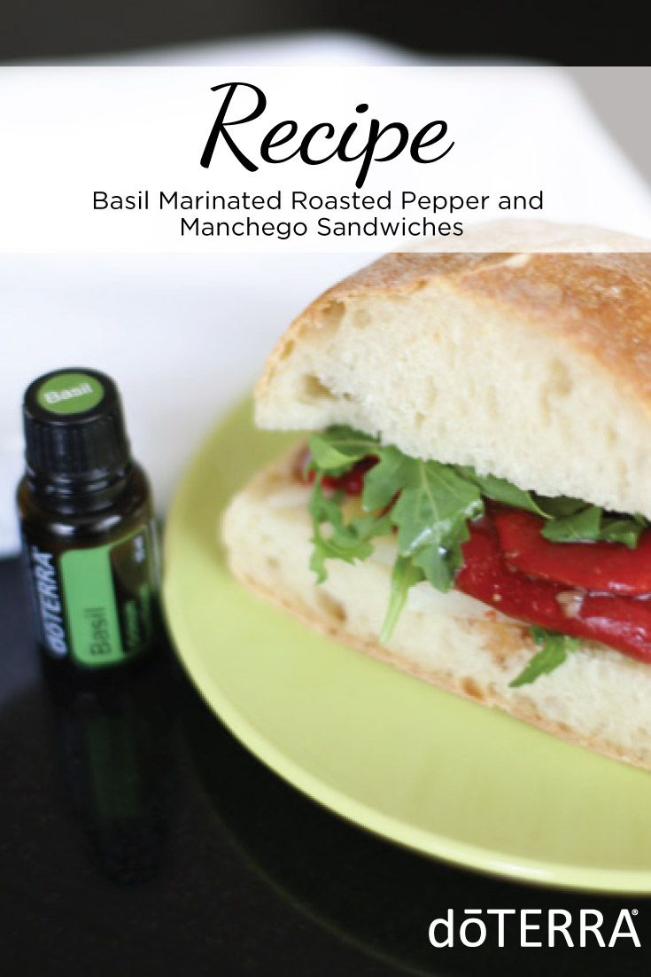 178 best doterra essential oils food recipes images on pinterest basil marinated roasted pepper manchego sandwiches with doterra essential oils this recipe is elegantly easy and highlights a wo forumfinder Images