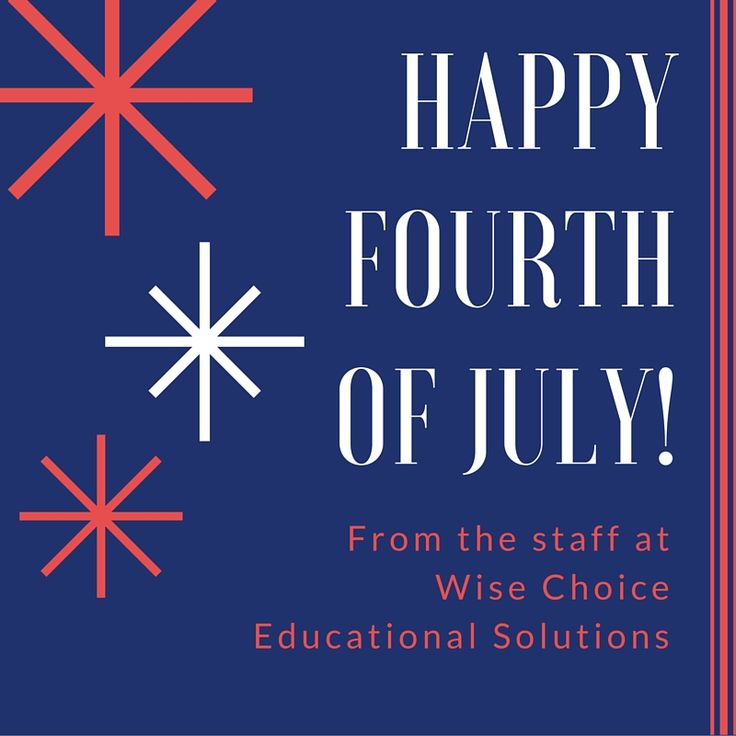 #Freedom is not free. Happy 4th of July from #WiseChoiceEd.
