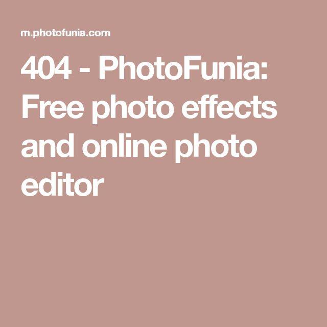 404 - PhotoFunia: Free photo effects and online photo editor
