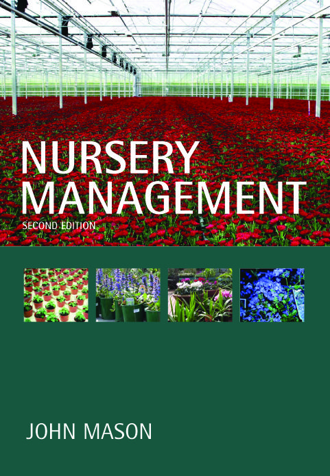 Nursery Management by John Mason -expanded edition published by Landlinks Press (CSIRO), still available in print.