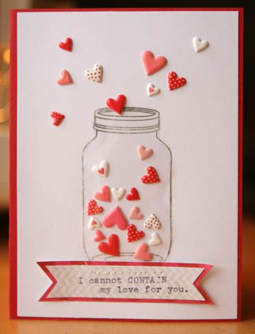 "Mimicked the effect of the ""glass"" in the mason jar by recycling/repurposing a piece of acetate packaging from a sticker set. Hearts are puffy stickers."