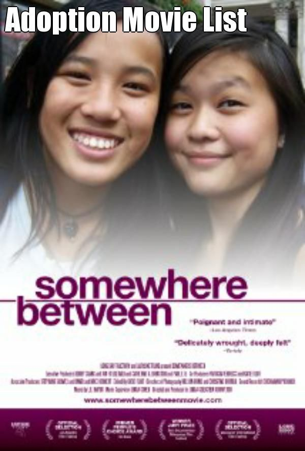 Adoption + Foster Care Movie List - this was a amazingly well done documentary...Id recommend it to anyone..over seas adoption or not.