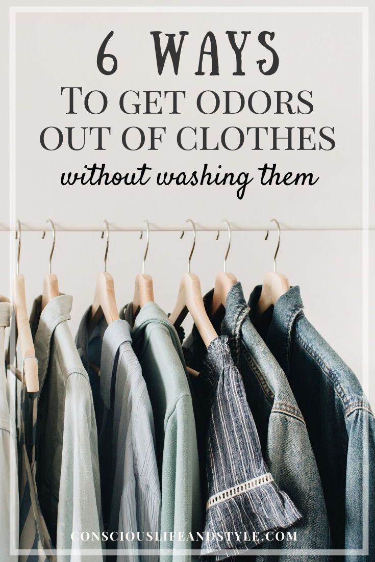 10 Easy Ways to Get Smells Out of Your Clothes Without Washing Them ...
