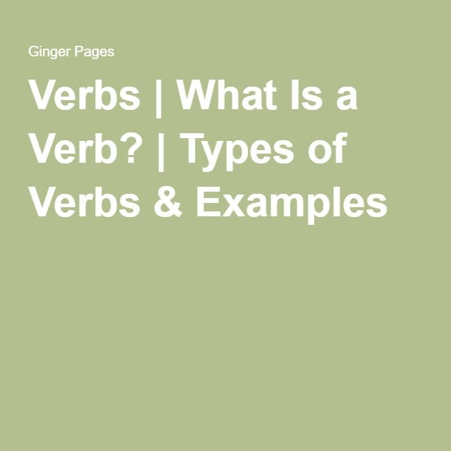 c1fd999cd Verbs | What Is a Verb? | Types of Verbs & Examples | Unit .