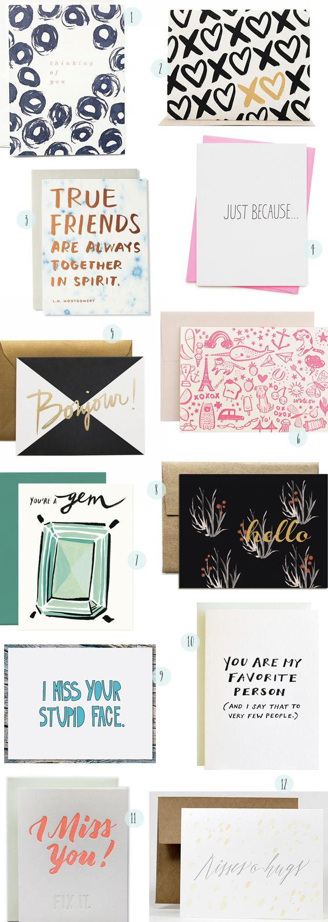 Just Because Cards: http://ohsobeautifulpaper.com/2015/04/stationery-a-z-just-because-cards/ | 1. Moglea; 2. Meeschmosh; 3. Sycamore Street Press; 4. Ashkahn; 5. Garance Doré for Rifle Paper Co.; 6. Hello!Lucky; 7. Idlewild Co.; 8. Ferme à Papier; 9. Near Modern Disaster; 10. Odd Daughter Co.; 11. Ladyfingers Letterpress; 12. Lilikoi Design + Letterpress