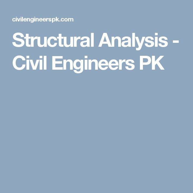 Structural Analysis - Civil Engineers PK