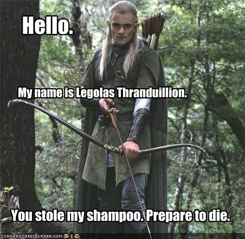 Don't steal his shampoo. XD
