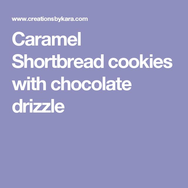 Caramel Shortbread cookies with chocolate drizzle
