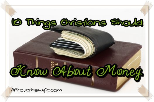 10 Things Christians Should Know About Money