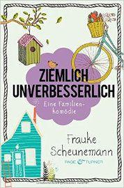"""Frauke Scheunemann hat mit """"Ziemlich unverbesserlich"""" tatsächlich die vom Titelbild versprochene Familienkomödie geschaffen und unterhält den Leser mit liebevollen Charakteren, jeder Menge Verwicklungen und einigem Humor. Sehr empfehlenswert!"""
