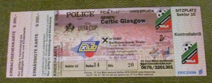 FC TIROL V CELTIC  AWAY TICKET IN EUROPE  90S   PERFECT CONDITION
