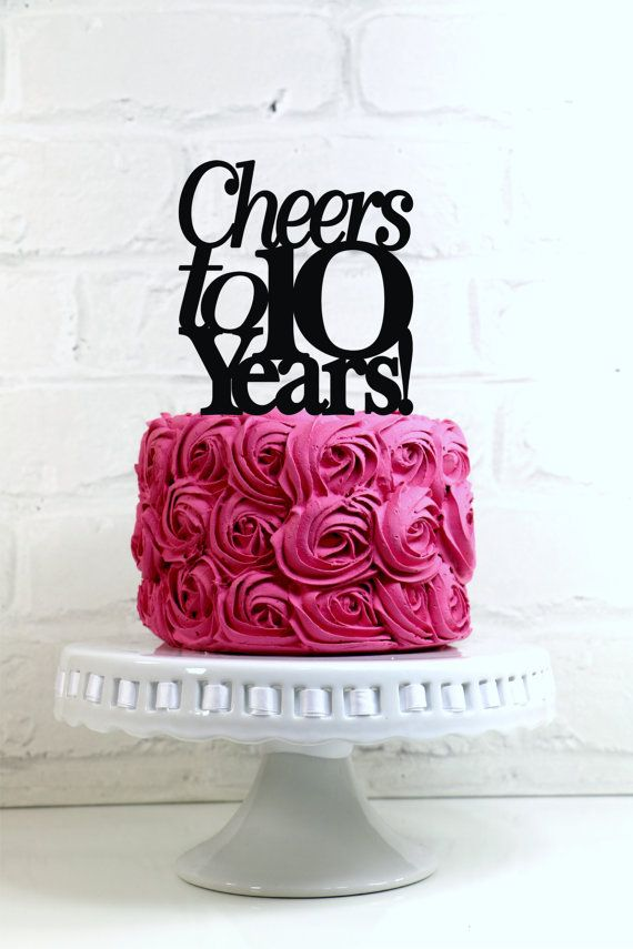 Cheers to 10 Years 10th Anniversary or Birthday by WyaleDesigns