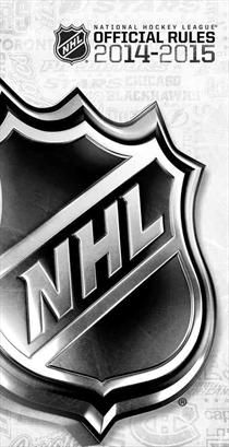 Official Rules of the NHL 2014-2015 (OFFICIAL RULES OF THE NHL)