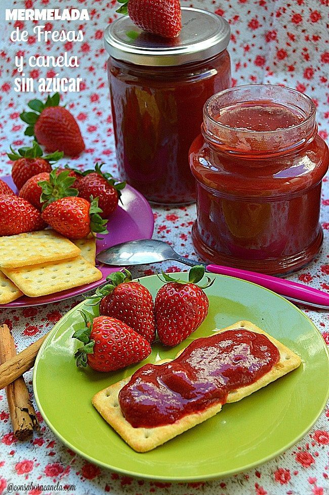 Con sabor a canela: Mermelada de fresas y canela sin azúcar