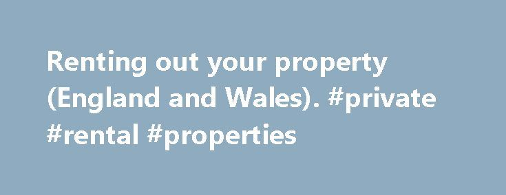 Renting out your property (England and Wales). #private #rental #properties http://renta.remmont.com/renting-out-your-property-england-and-wales-private-rental-properties/  #rent property uk # 6. Paying tax and National Insurance When you start renting out property, you must tell HM Revenue and Customs (HMRC ) and you may have to pay tax. If you don't, you could be charged a penalty. If you contact HMRC first about any tax you owe, they may consider your case more favourably. Running a…