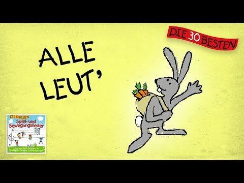 Alle Leut' - Die besten Spiel - und Bewegungslieder || Kinderlieder - YouTube
