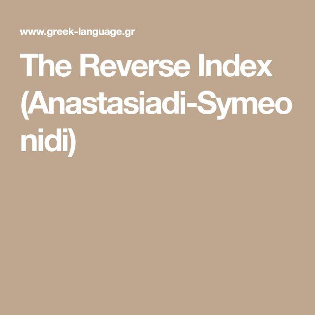 The Reverse Index (Anastasiadi-Symeonidi)