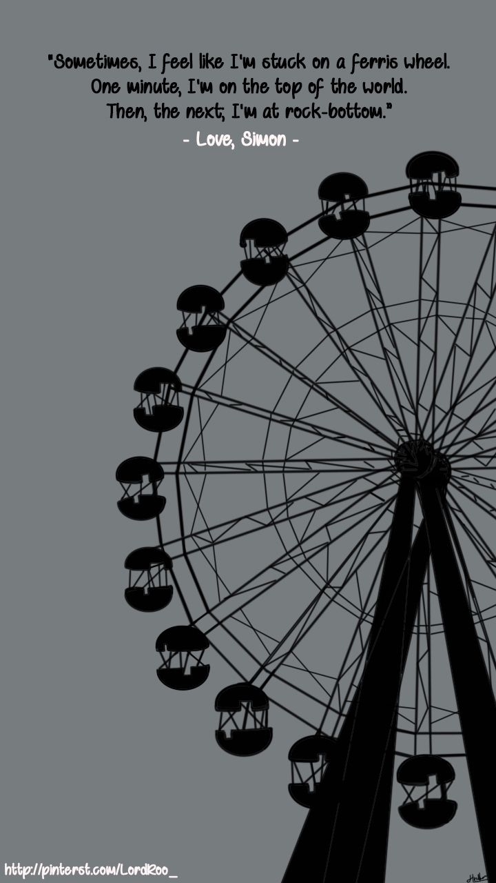 Ferris Wheel Love Simon Ferris Wheel Quotes Romance Movies Best Love Simon